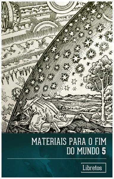 Capa para Materiais para o Fim do Mundo - 5