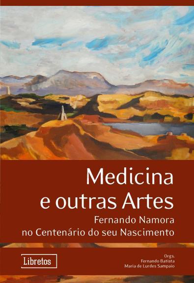Capa para Medicina e Outras Artes: Fernando Namora no Centenário do seu Nascimento